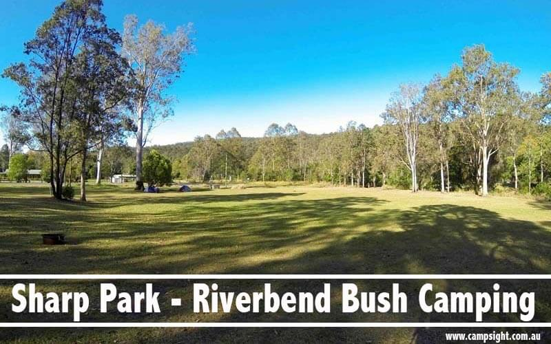 Sharp Park - Riverbend Bush Camping Canungra   5 Campfire-friendly Campgrounds near Brisbane